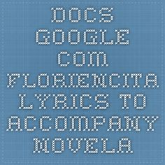 docs.google.com Floriencita Lyrics to accompany Novela