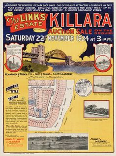Advertisement for auction sale of the Links Estate, Killara 22 November 1924 Real Estate Ads, Australian Vintage, Sydney City, 22 November, Historical Photos, Buses, Old Photos, Vintage Posters, Tub