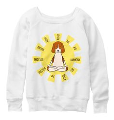 Beagle/Yoga Premium Material Woman's White Sweatshirt (more colors) How To Do Yoga, Beagle, Graphic Sweatshirt, Sweatshirts, Colors, Sweaters, How To Wear, Women, Fashion