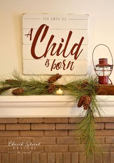 For Unto Us A Child Is Born. Decorate your home for the holiday with this beautiful Hand Painted Christmas Sign by Church Street Designs.