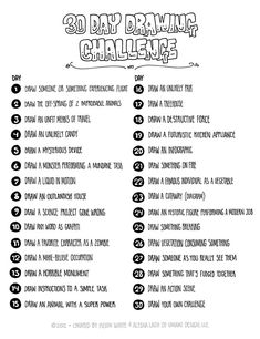 "30 Day Drawing Challenge would be great for an early finisher activity; students could create a ""book"" that they keep in the art room, and go through the list in order until they finish the challenge and fill the book. 30 Day Drawing Challenge, 30 Day Challenge, Challenge Ideas, Challenge Group, Sketch A Day, Drawing Prompt, Drawing Tips, Drawing Drawing, Drawing Ideas"