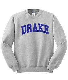 Buy drake Sweatshirt from bigmartel.com This t-shirt is Made To Order, one by one printed so we can control the quality. We use newest DTG Technology to print on to drake Sweatshirt. Color variant is
