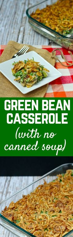 This green bean casserole recipe requires no opening of cans. It's deliciously creamy without canned soup. And it's still simple to make! Get the recipe on http://RachelCooks.com!