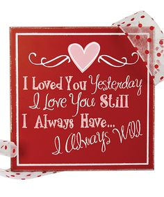 Red 'I Loved You Yesterday' Wall Art