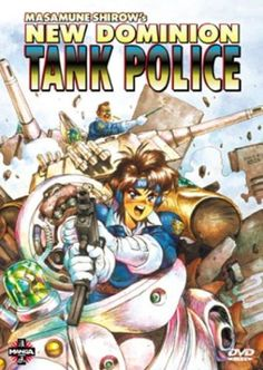 Tank Police is by far one of my most favorite animes of all time.
