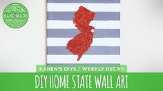 DIY Home State Wall Art - HGTV Handmade