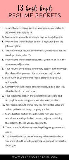 The 13 Best Kept Resume Secrets Classy Career Girl Job Info Job Resume Job Interview Tips