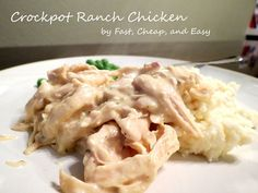 Crockpot Ranch Chicken ... 5 ingredients, no work at all. Fast, cheap, and EASY.