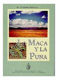 Título: La Maca y la Puna / Autor: Cabieses Molina, Fernando / Ubicación: FCCTP - Gastronomía - Tercer piso / Código: G/PE/ 635.2 C13