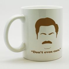 "Ron Swanson Mug | 33 ""Parks And Recreation"" Items You Should Treat Yo' Self To"