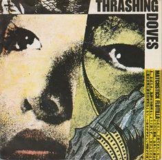 """Thrashing Doves* - Matchstick Flotilla / Hollywood Maids (Vinyl 7"""")  1986 Portugal"""