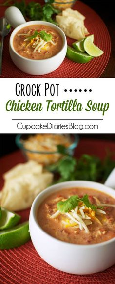 Crock Pot Chicken Tortilla Soup - This decadent soup is full of flavor and color. Comfort food at its finest!