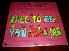 Free To Be You and Me ~ Marlo Thomas