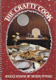Vintage 1983 The Crafty Cook Cookbook Angela Knapik Recipes Saskatchewan.