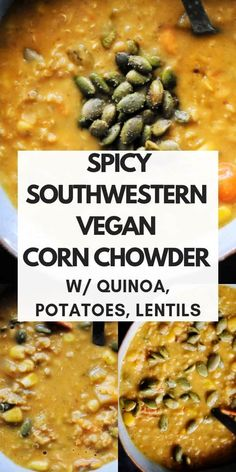 An easy, healthy, and delicious protein-packed gluten-free vegan Southwestern Chowder chock-full of corn, potatoes, quinoa, red lentils, green chiles, chipotle peppers, veggies and an amazing blend of spices. This amazingly delicious vegetarian chowder is incredibly filling, comforting, and flavorful and makes a great lunch or dinner!#vegancornchowder #potatocornchowder #spicychowder Vegan Corn Chowder, Vegetarian Recipes, Healthy Recipes, Vegan Lentil Soup, Vegan Soups, Le Diner, Chipotle, Vegan Dinners, Garam Masala