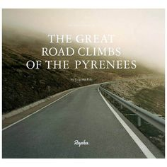 Rapha Great Road Climbs of the Pyrenees