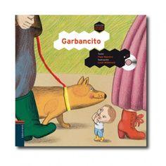 """""""Garbancito"""" (Pepe Maestro, Lucie Müllerová). Editorial: Edelvives. Edad recomendada: A partir de 3 años."""