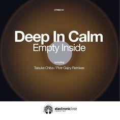 Electronic Tree 141 - Deep In Calm: Empty Inside Empty Inside, Nest Thermostat, Electronic Music, Calm, Deep