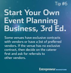 Tips To Start Your Own Event Planning Business: Start with finding a caterer if the venue does not have preferred vendors.