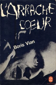 A masterclass in book cover design: Pierre Faucheux's work for the French paperback publisher Livre de poche. Book Cover Art, Book Cover Design, Boris Vian, Roman, Fiction, Vintage Book Covers, Lectures, Graphic Design, Lettering