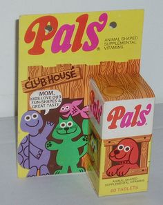 Pals Vitamins - I remember taking these.