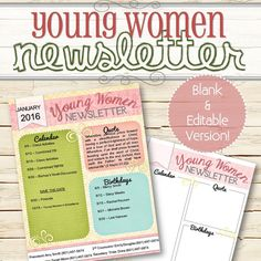 """A simple and cute way to get activity dates, times, events, and information to the Young Women girls, their parents, the bishopric and leaders! This comes with a fully colored or slightly colored newsletter, along with a blank and editable PDF, formatted to fit a 8.5""""x11"""" page. So cute!"""