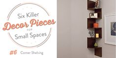 6 Killer Decor Pieces for Small Spaces