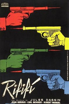 A Spanish poster for DU RIFIFI CHEZ LES HOMMES (Jules Dassin, France, 1955). You can read more about movie posters at Movie Poster of the We...