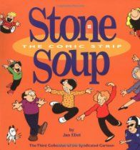 Stone Soup The Comic Strip: The Third Collection of the Syndicated Cartoon Stone Soup by Jan Eliot #GoComics #StoneSoup