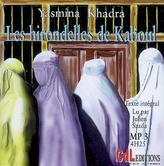Les hirondelles de Kaboul / Yasmina Khadra