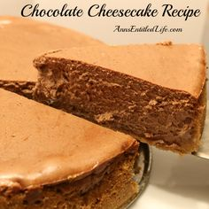 Chocolate Cheesecake Recipe; Smooth, delicious, decadent and creamy accurately describe this fabulous chocolate cheesecake recipe. Special occasion, party food or dessert, this chocolate cheesecake is perfect anytime.  http://www.annsentitledlife.com/recipes/chocolate-cheesecake-recipe/