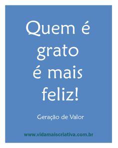 Quem é grato é mais feliz!