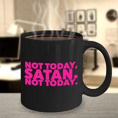 RuPauls Drag Race Funny Coffee Mug Not Today Satan 11oz Ceramic Coffee Mug Tea Cup