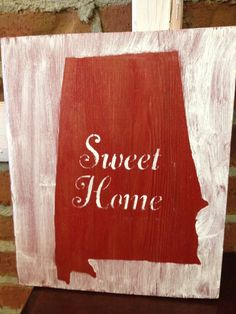 Sweet Home Alabama Sign by Coffeeshopgirls on Etsy, $18.00