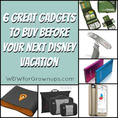 6 Great Travel Gadgets to Buy Before Your Next Disney Vacation!