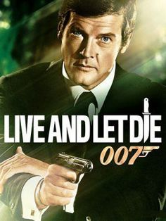 007: Live And Let Die
