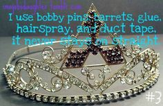I use bobby pins, barrettes, glue, hair spray, and duct tape. Jobs Daughters, Haha So True, Earthship, Masons, Mobile Homes, Duct Tape, Crowns, Bobby Pins, Families