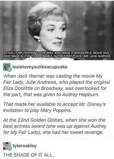 Julie Andrews is savage Audrey Hepburn, celebrities, Jack Warner, funny, humor Cool Tumblr, Funny Tumblr Posts, My Tumblr, Funny Shit, The Funny, Funny Memes, Hilarious, Funny Stuff, Funny Things