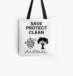 Save~Protect~Clean - Get yourself a unique cool custom desing from RIVEofficial Redbubble shop : )).... tags: #climatechange #enviromentactivism #gretathunberg #saveprotectclean #savebees #protecttrees #nature #cleanseas #cleanoceans #climateaction #earthday #enviroment #findyourthing #shirtsonline #trends #riveofficial #favouriteshirts #art #style #design #shopping #redbubble #digitalart  #fashion #customproducts #onlineshopping #accessories #shoponline #onlinestore #shoppingonline Cotton Tote Bags, Reusable Tote Bags, Shopping Bag, Online Shopping, Pin Pin, Climate Change, Pouch, Cleaning, Mens Fashion