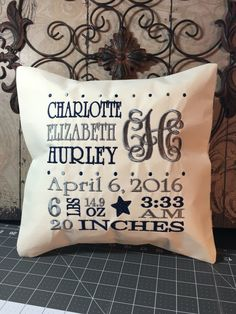 A personal favorite from my Etsy shop https://www.etsy.com/listing/455237868/birth-annoucement-personalized-pillow