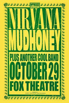 Nirvana & Mudhoney @ Fox Theatre Concert Poster 1991