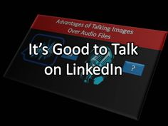 Blue Dog Scientific's Guide to LinkedIn: Innovating LinkedIn with Talking Images.| Innovating LinkedIn with Audio-Images but the barriers to this due to lack of multi-media in Groups | http://bluedogscientific.blogspot.com/2015/03/innovating-linkedin-with-talking-images.html?spref=pi | #linkedin #innovation #socialmedia