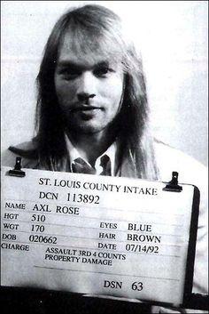 Axl Rose, 1992 He even looks good in mugshots