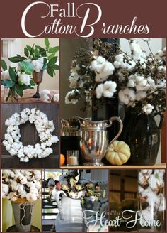 Fall Decorating With Natural Elements~Cotton Branches - All Things Heart and Home