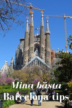 Mina bästa Barcelona-tips