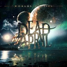 Band: Dead By April Titel: Worlds Collide Label: Relapse Records VÖ: Genre: Post Hardcore, Metalcore, Alternative Metal Bewertung: Written by: Rubi Dead By April, October, New Music Albums, Records For Sale, Alternative Metal, Screamo, Album Releases, The Way You Are, Kinds Of Music