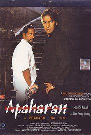 Apaharan (2005) Ajay Devgan | Nana Patekar