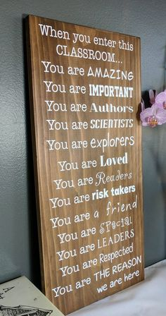 In this classroom custom sign wood sign wooden sign