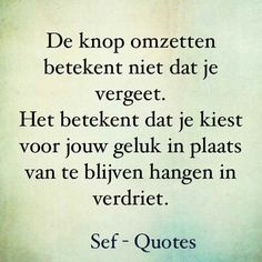 Geluk... Strong Quotes, True Quotes, Words Quotes, Sayings, The Words, Cool Words, Sef Quotes, Dutch Quotes, Love Yourself Quotes