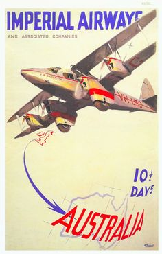 1935. Imperial Airways poster - Ten & a half days to Australia.